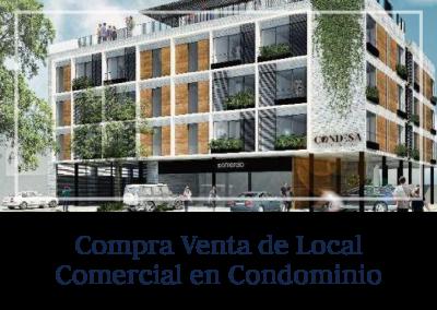 Compra Venta de Local Comercial en Condominio