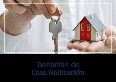 Donación de Casa Habitación